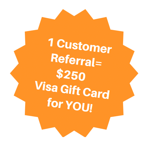 Refer a friend for $250