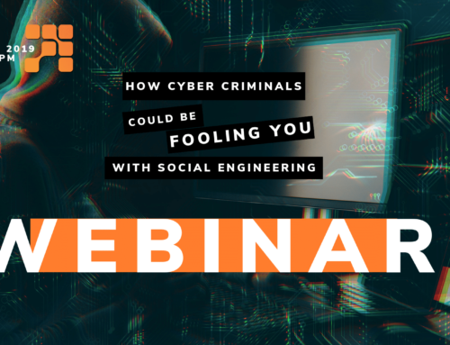 Webinar: How Cyber Criminals Could Be Fooling You With Social Engineering