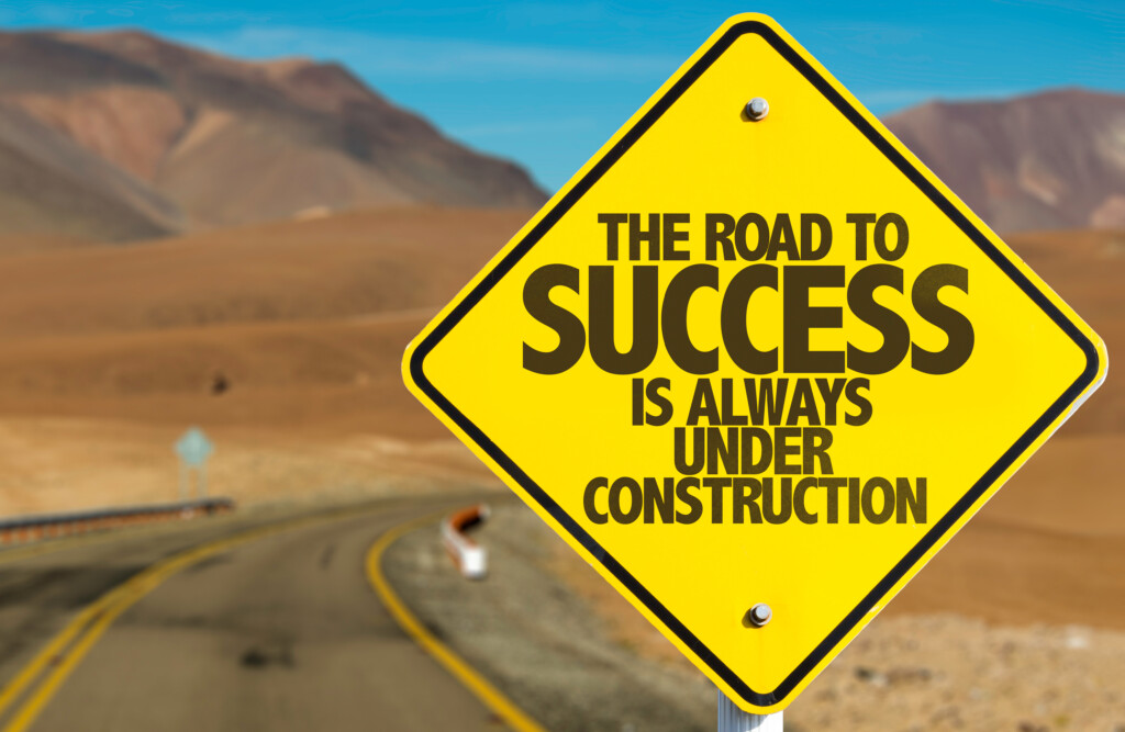 bigstock The Road to Success is Always 116032415